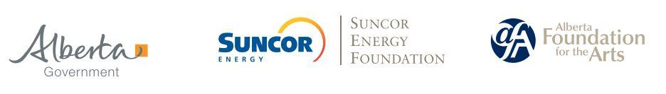 Alberta Government, Suncor Engergy Foundation, Alberta Foundation for the Arts