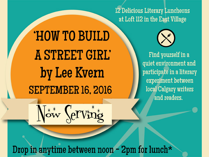 How to Build a Street Girl by Lee Kvern | Calgary Arts