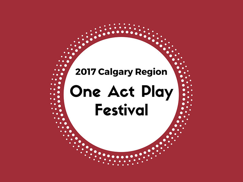 Poster for Calgary Region One Act Play Festival