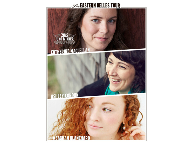 Poster for The Eastern Belles with Catherine MacLellan