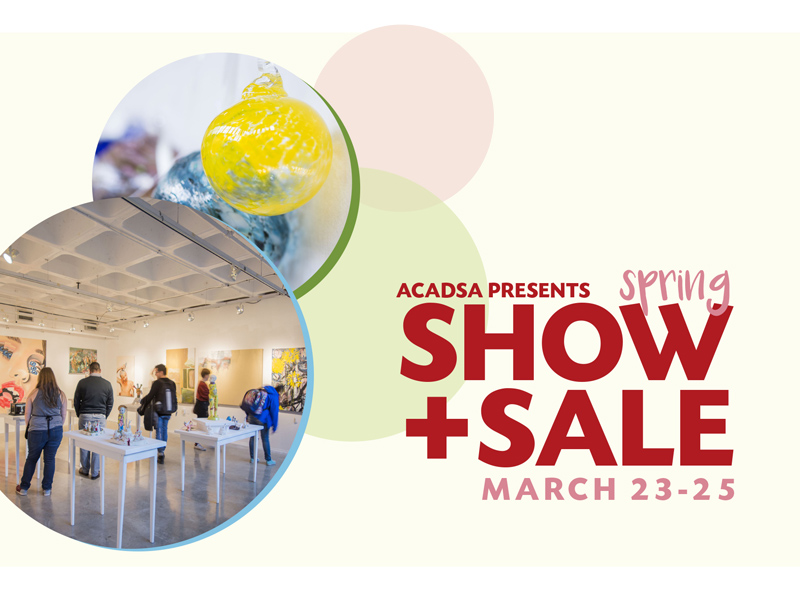 Poster for ACAD Spring Show + Sale
