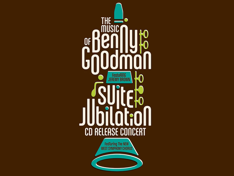 Poster for Music of Benny Goodman & Suite Jubilation