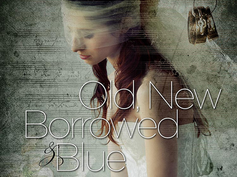 Poster for Old, New, Borrowed & Blue