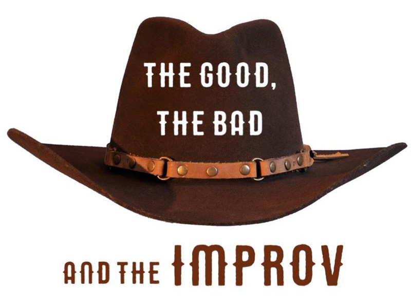The Good, The Bad and The Improv Poster