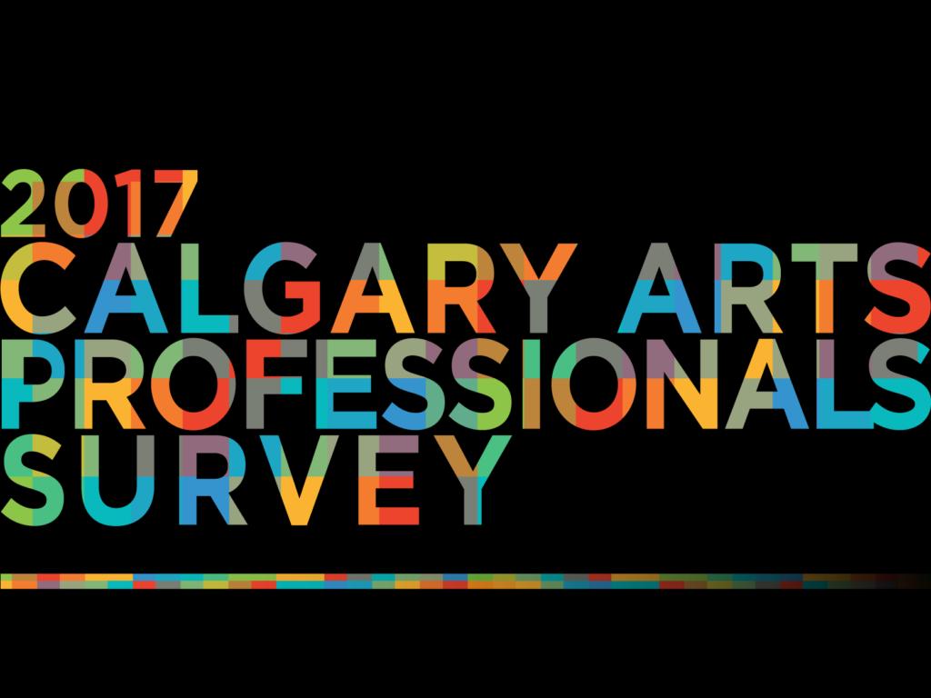 Calgary Arts Professionals Survey 2017 Black