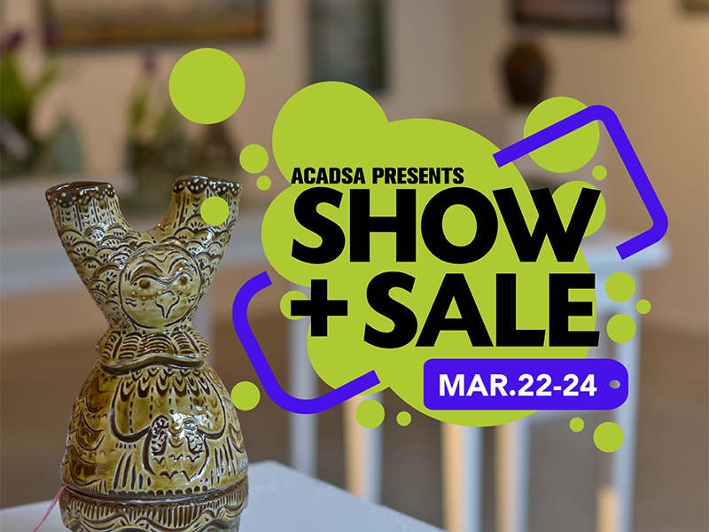Poster for the 2018 ACADSA Spring Show + Sale