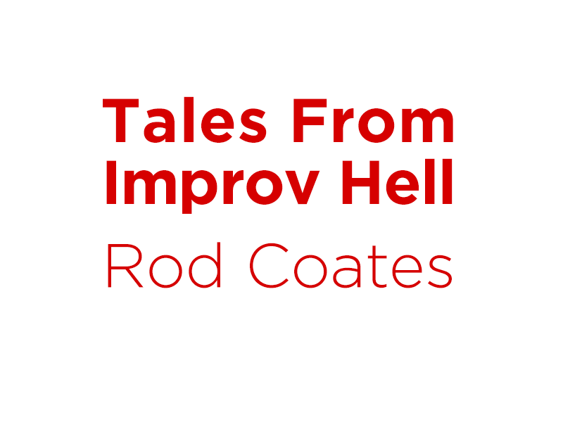 Image - Rod Coates Tales from Improv Hell Auditions