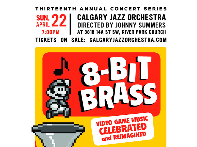 Poster for Calgary Jazz Orchestra's 8-Bit Brass