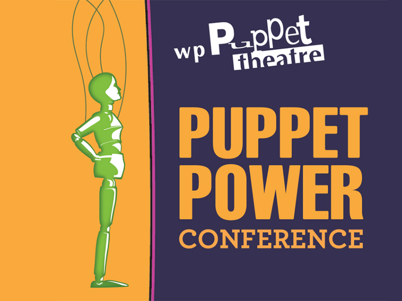 Poster for WP Puppet Theatre's Puppet Power 2018