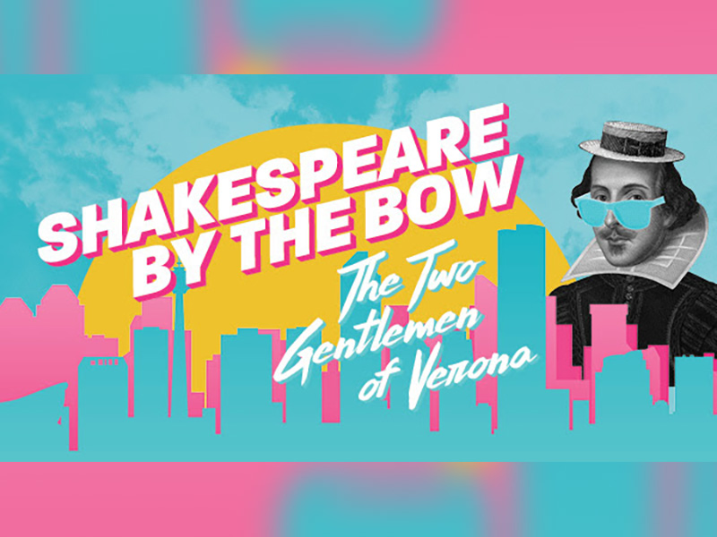 Poster for Shakespeare by the Bow's The Two Gentlemen of Verona