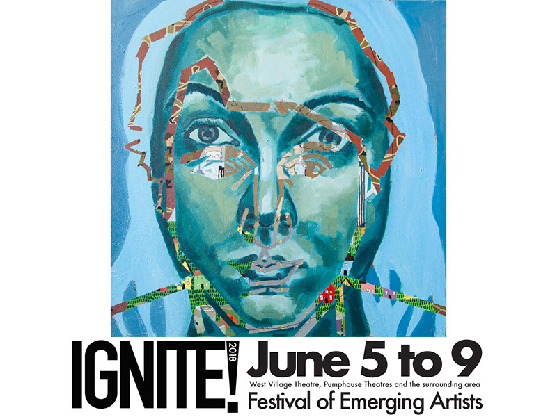 Poster for IGNITE! Festival of Emerging Artists by Samantha Charette