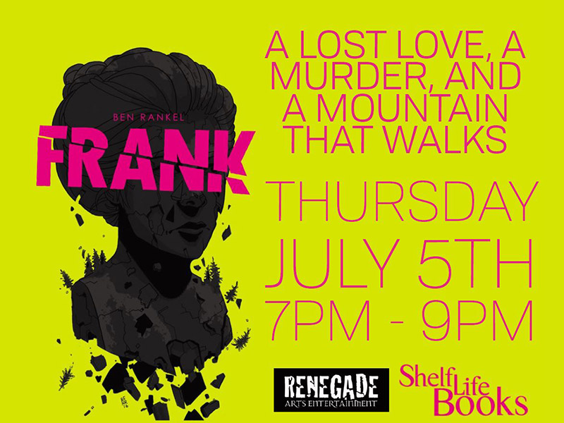 Poster for the launch of Ben Rankel's graphic novel, FRANK