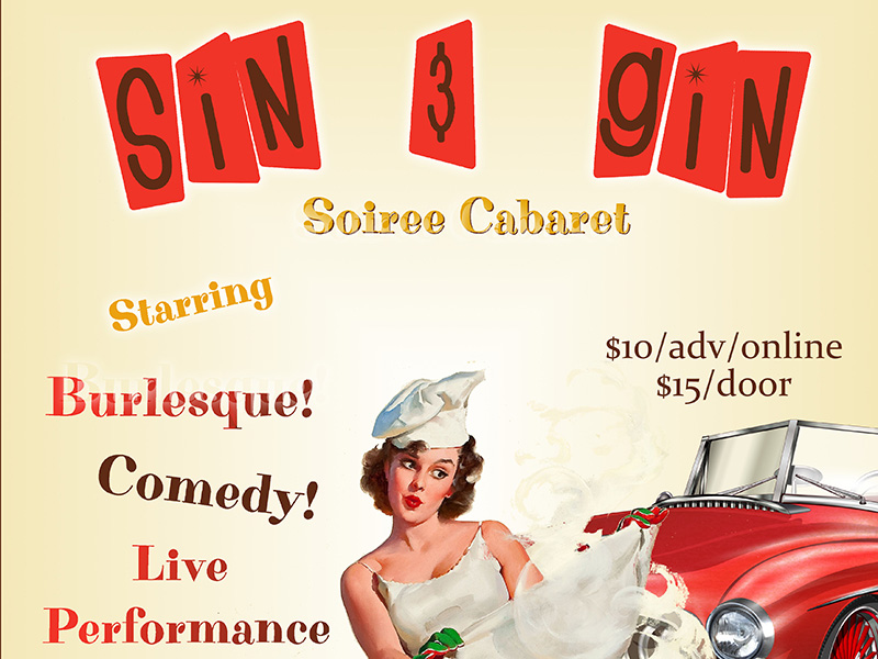 Poster for Sin & Gin Soiree Cabaret: Hot Dogs & Hot Rods