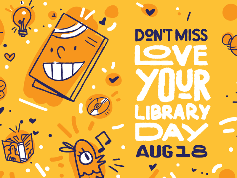 Poster for Love Your Library Day