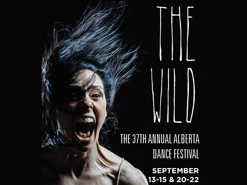 Poster for The Wild at the 37th Annual Alberta Dance Festival