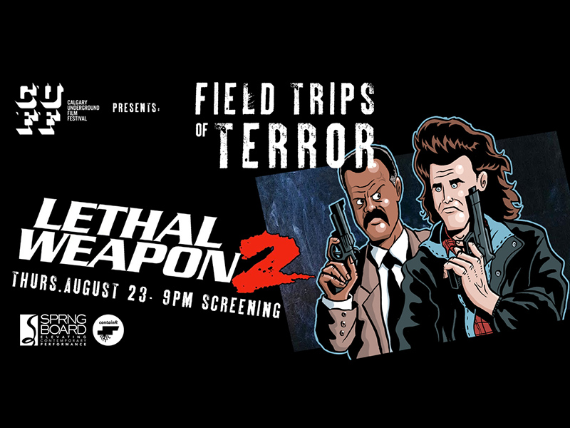 Poster for Field Trips of Terror: Lethal Weapon 2