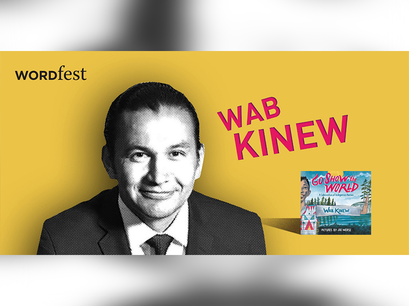 Poster for Wordfest presents Wab Kinew