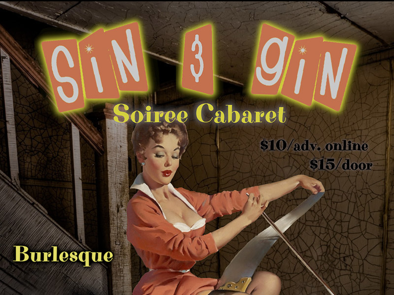 Poster for Sin & Gin Soiree Cabaret: Hubba Hubba Howler
