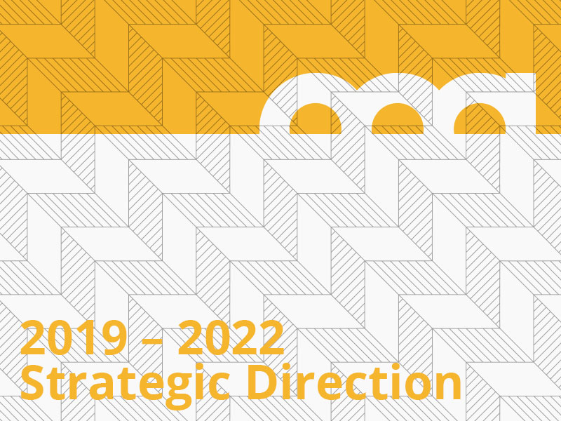 2019 – 2022 Strategic Direction graphic