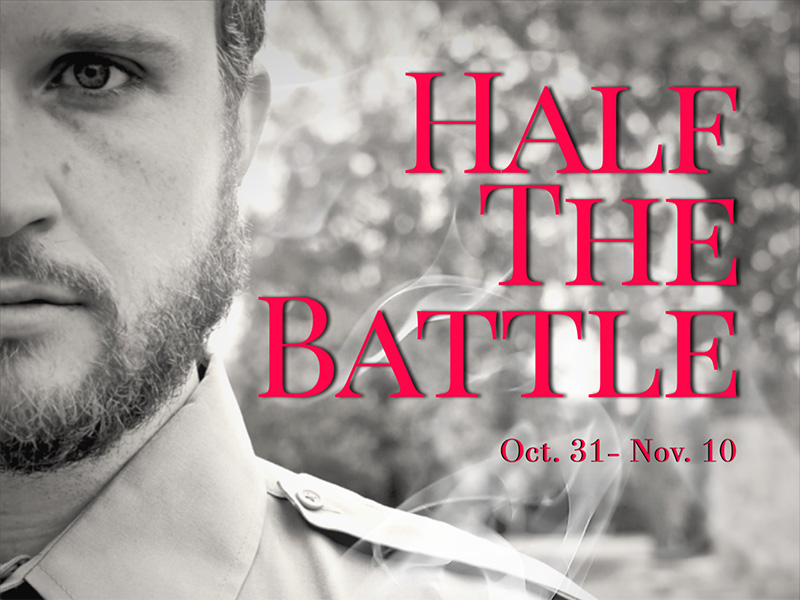 Promo image for DIY Theatre and Sage Theatre's production of Half the Battle