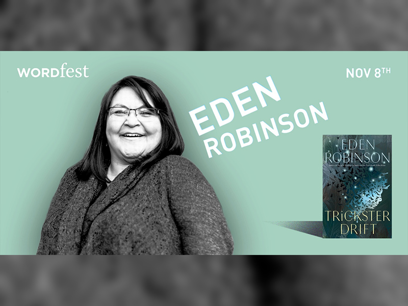 Promotional image for Wordfest presents Eden Robinson