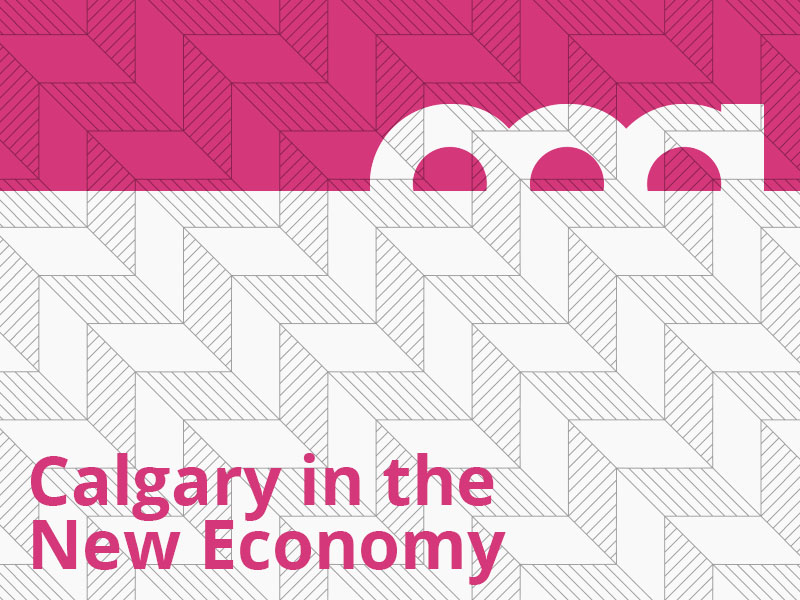 Calgary in the New Economy: The Economic Strategy for Calgary graphic