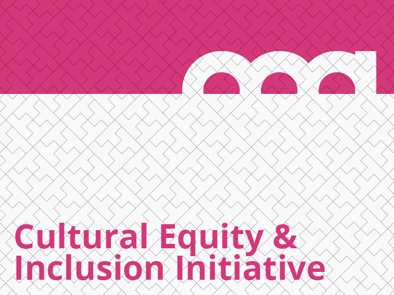 Cultural Equity & Inclusion Initiative graphic