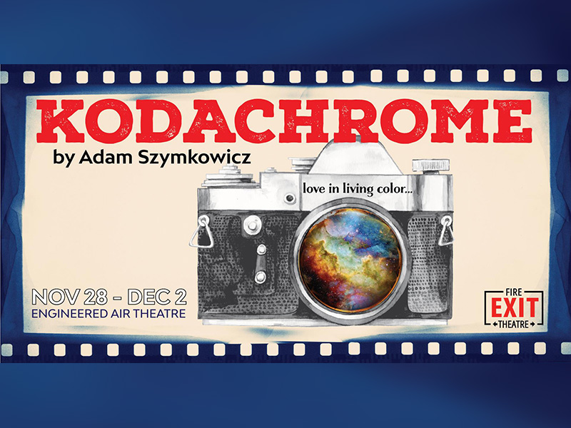 A poster for Fire Exit Theatre's production of Kodachrome