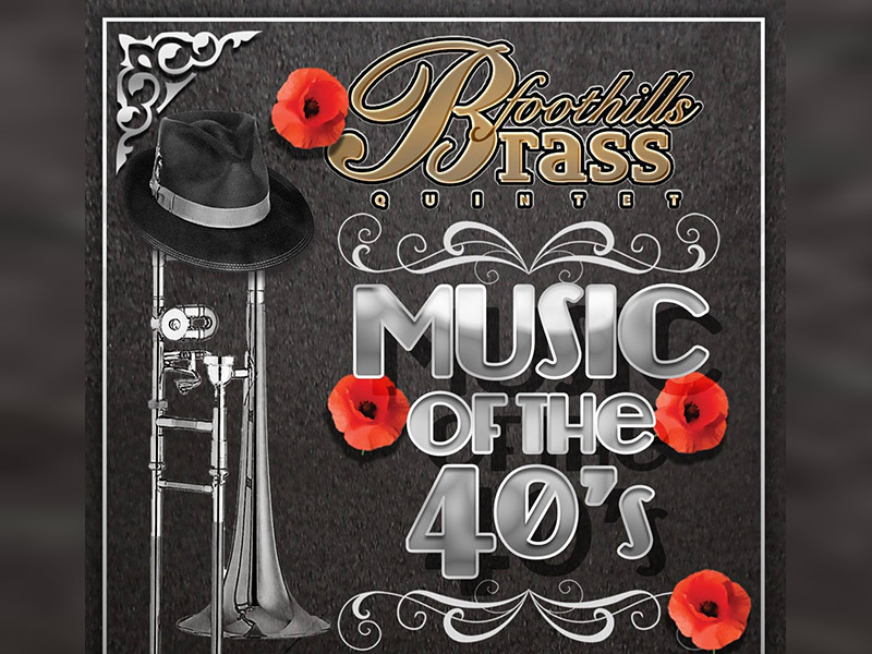 Poster for the Foothills Brass Quintet's Music of the 40s