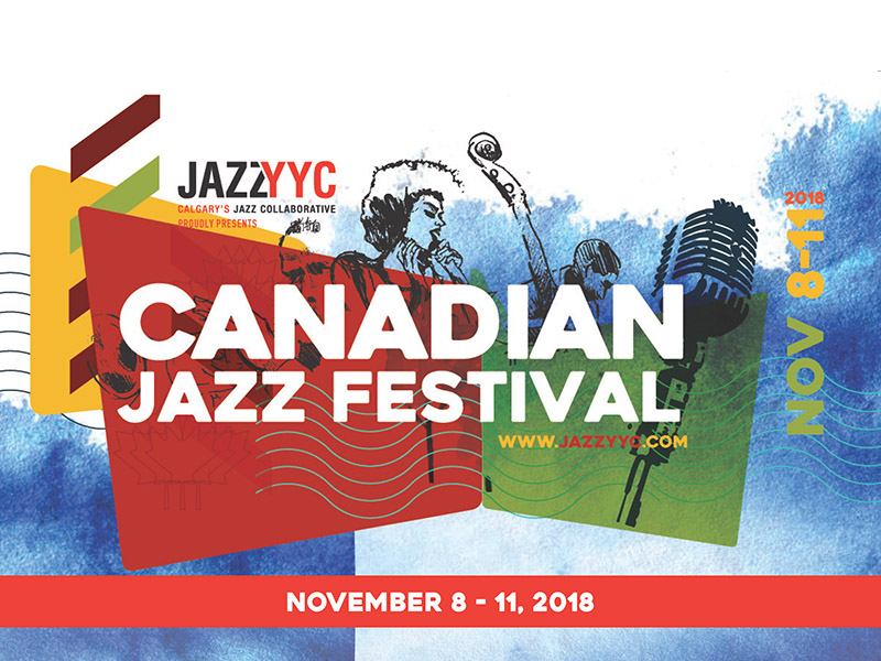 Poster for the 2018 Canadian Jazz Festival