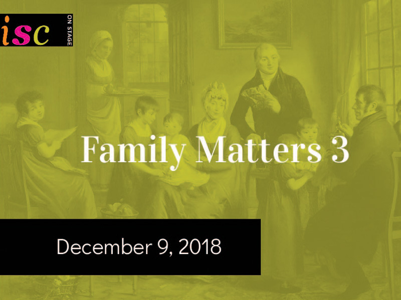 Poster for Family Matters 3 at the Instrumental Society of Calgary