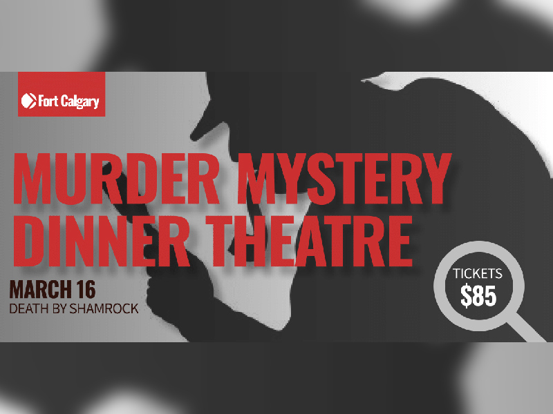 Fort Calgary's Murder Mystery Dinner Theatre Death By Shamrock