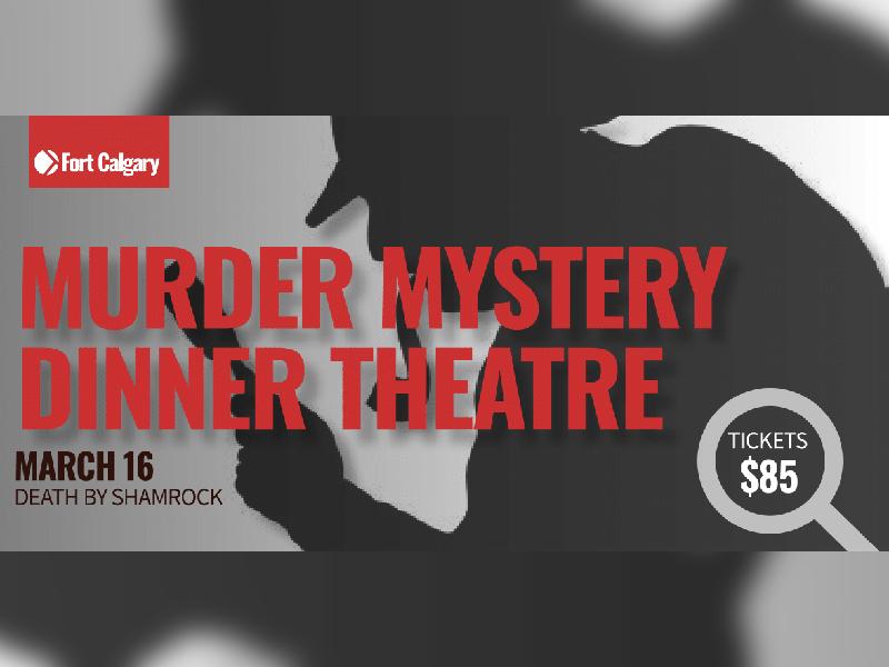 Fort Calgary's Murder Mystery Dinner Theatre Death By Shamrock