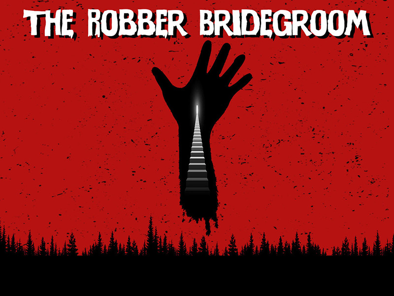 A poster for The Robber Bridegroom