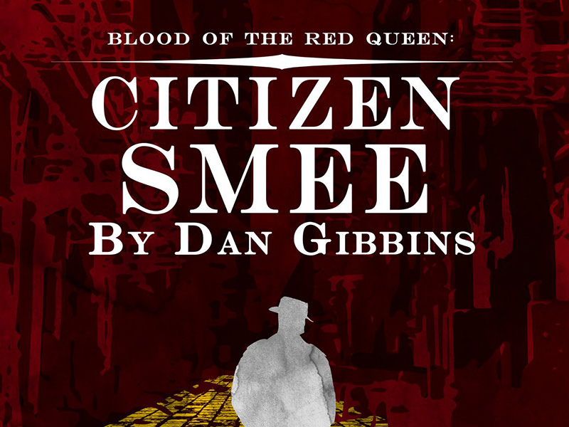 A poster for Scorpio Theatre's Blood of the Red Queen: Citizen Smee