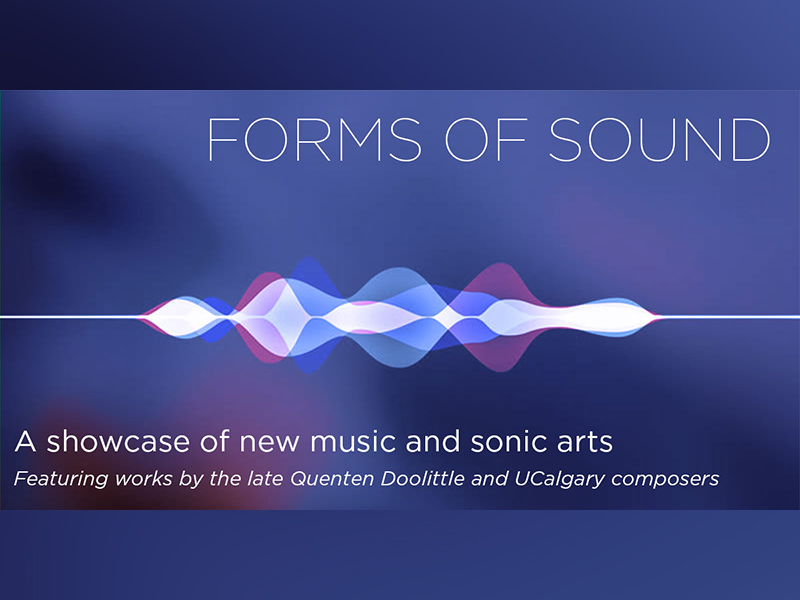 A poster for UCalgary's Forms of Sound