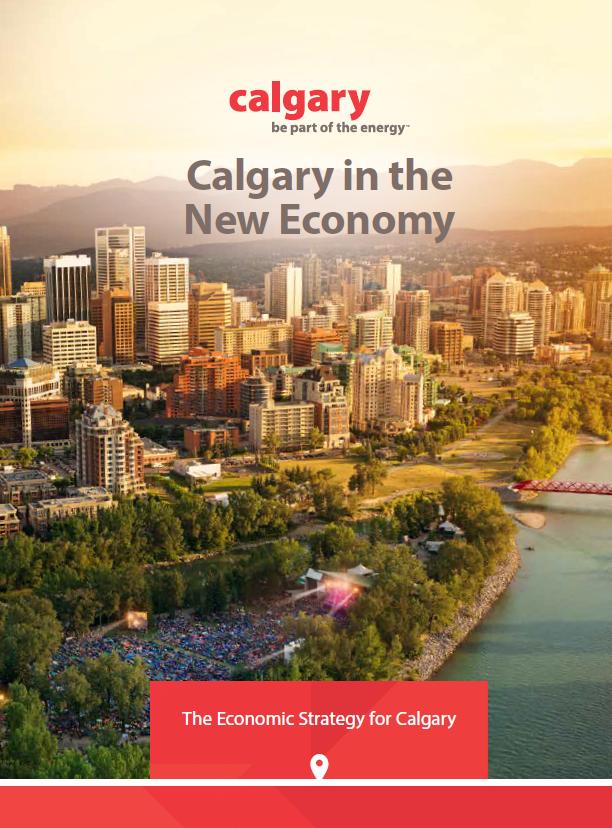 The cover for Calgary Economic Development's Calgary in the New Economy: The Economic Strategy for Calgary