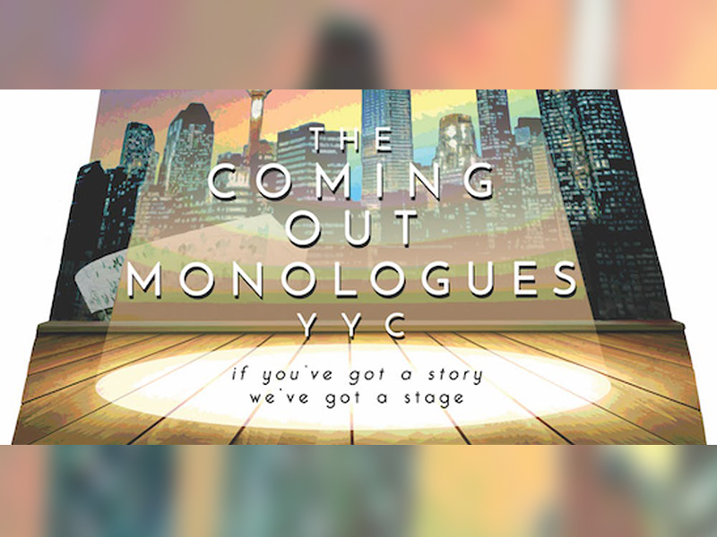 A graphic promoting the Coming Out Monologues YYC