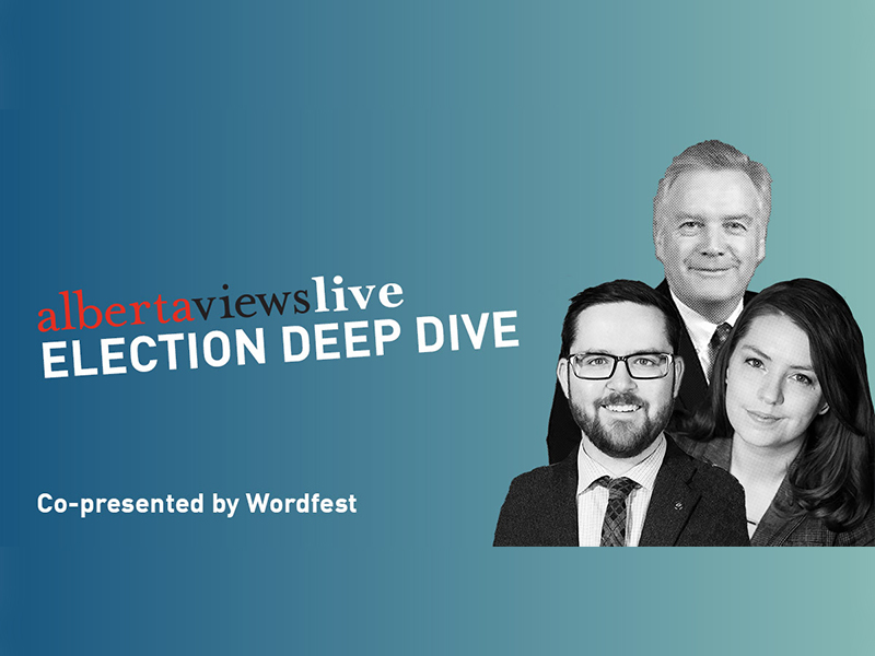 A graphic for Alberta Views Live: Election Deep Dive with Dave Cournoyer, Jen Gerson, and Graham Thomson