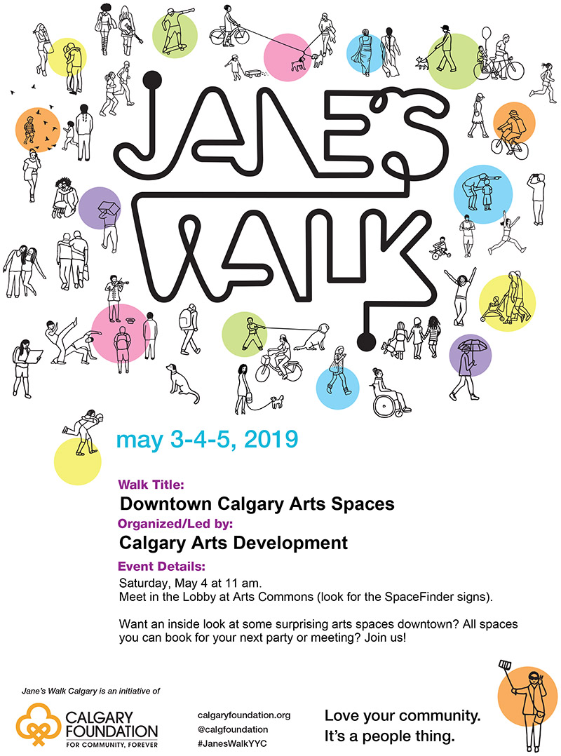 A poster for Downtown Calgary's Arts Spaces, part of Jane's Walk