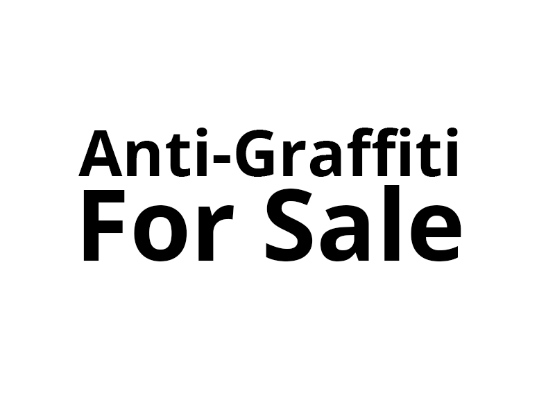 A graphic that says Anti-Graffiti For Sale