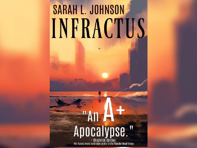 An image of Infractus novel cover by Sarah L Johnson