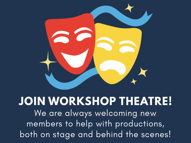 A graphic that says, Join Workshop Theatre