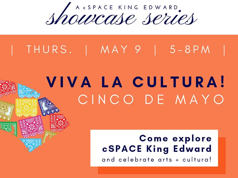 A poster for Viva La Cultura at cSPACE King Edward