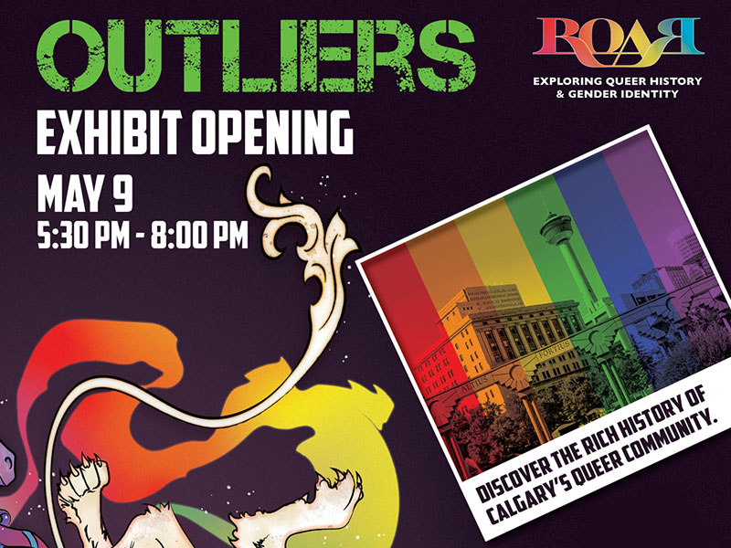 A poster for the exhibit opening of Outliers: Queer History in Calgary
