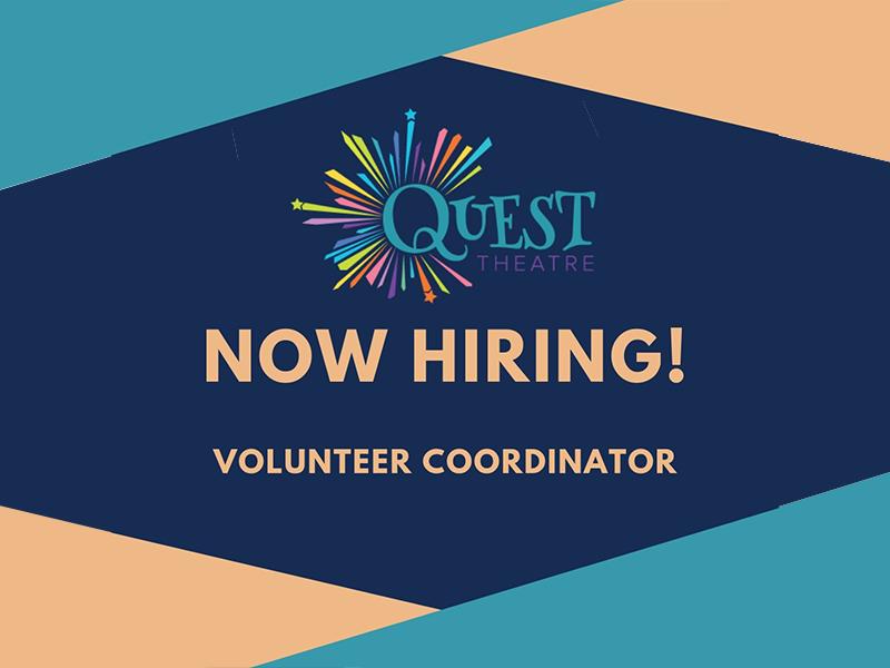 Quest Theatre Volunteer Coordinator