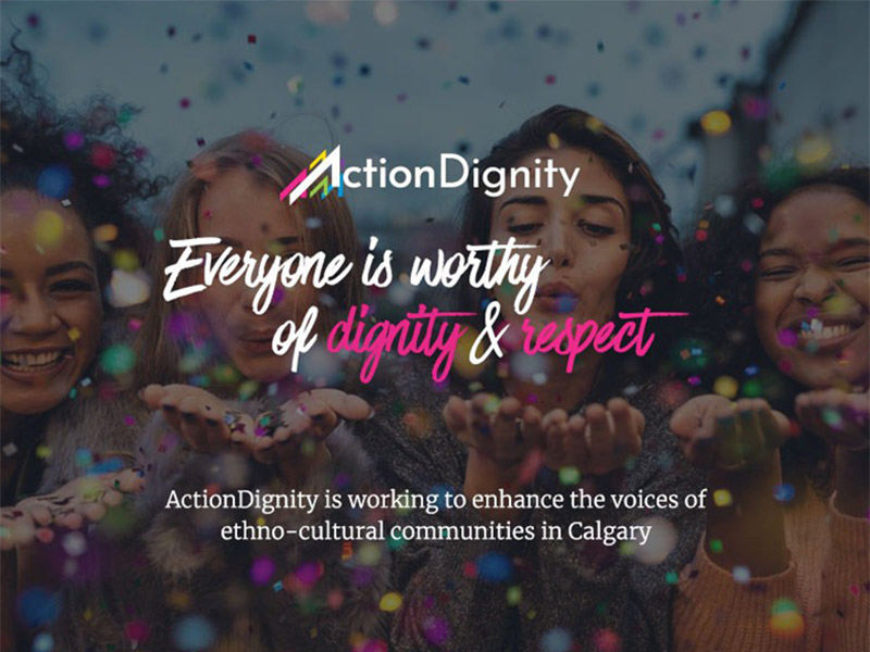 Action Dignity, everyone is worthy of dignity and respect