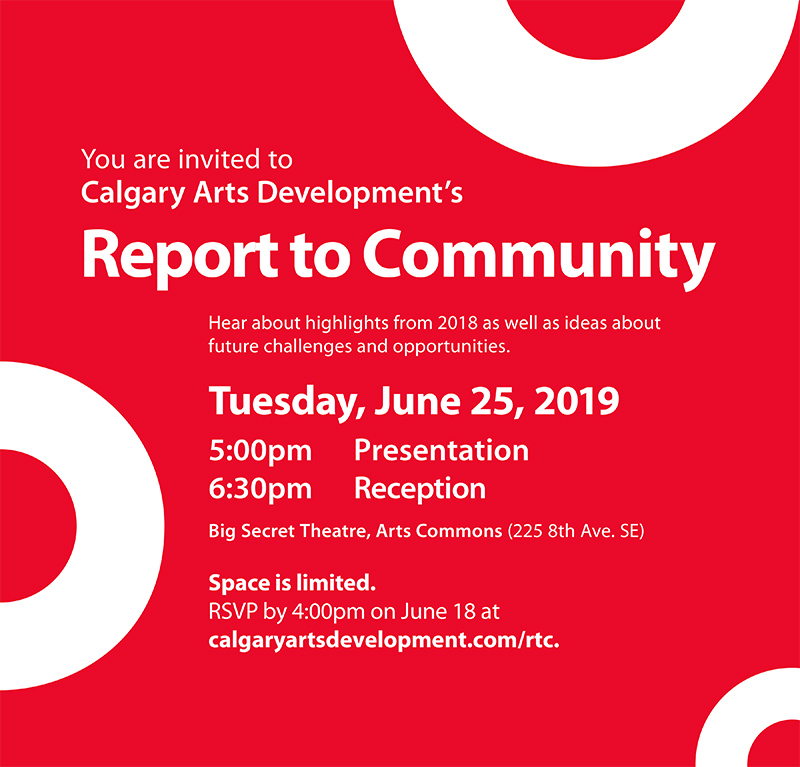 An invitation to Calgary Arts Development's Report to Community