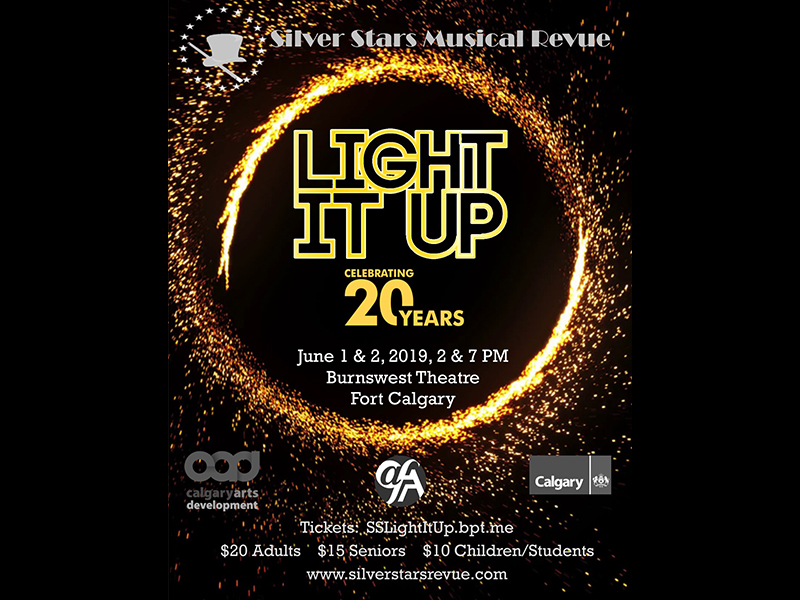 A poster for Silver Stars Musical Revue Society's Light it Up