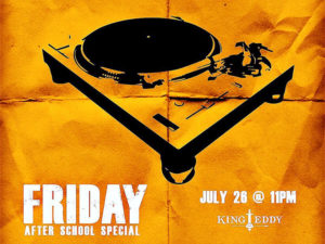 A graphic for July 26's Friday After School Special